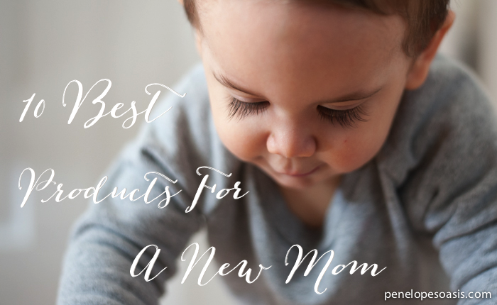 Best Products For New Moms and Babies