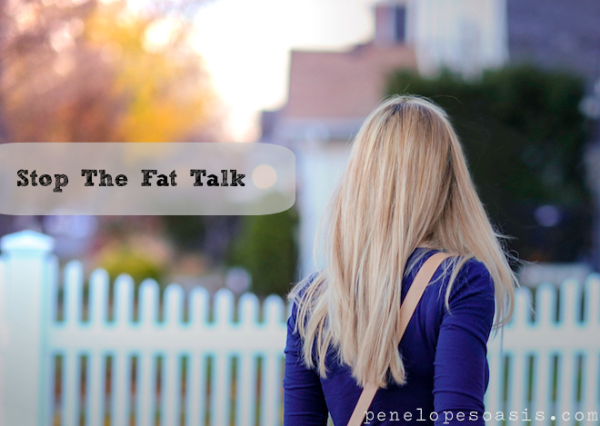 stop the fat talk now