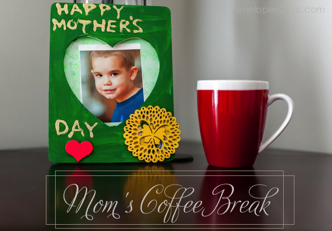 moms coffee break time