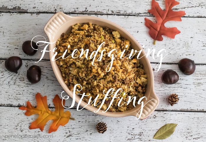 friendsgiving stuffing