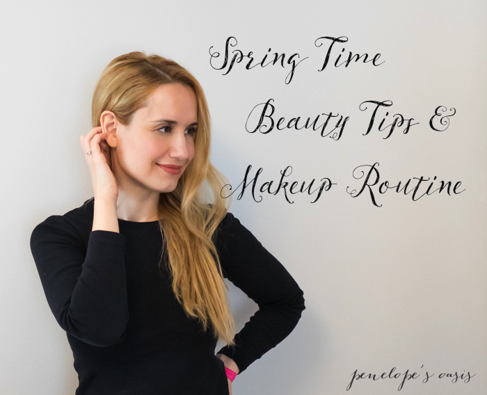 spring time beauty tips makeup routine
