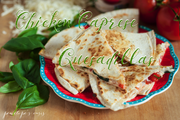 chicken-caprese-quesadillas